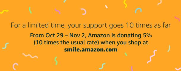 Please shop Amazon Smile (pdf)